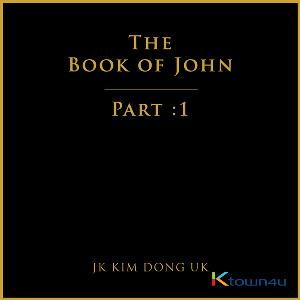 JK 김동욱 - EP 앨범 [The Book of John Part 1]