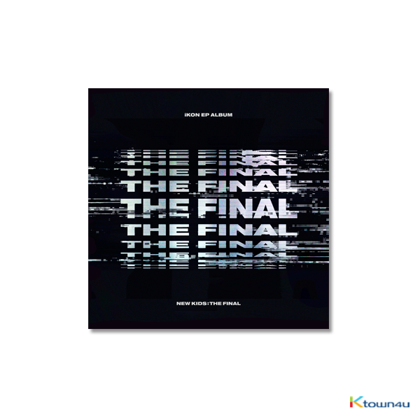 아이콘 - EP 앨범 [NEW KIDS : THE FINAL] (BLACK 버전)