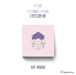 아이즈원 - 1ST CONCERT IN SEOUL [EYES ON ME] (키트비디오)